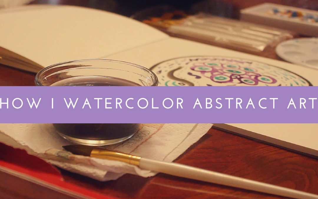 How I Watercolor Abstract Art