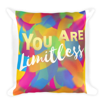 You Are Limitless Square Pillow
