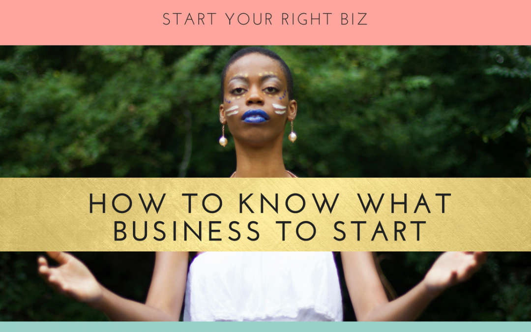 How To Know What Business To Start